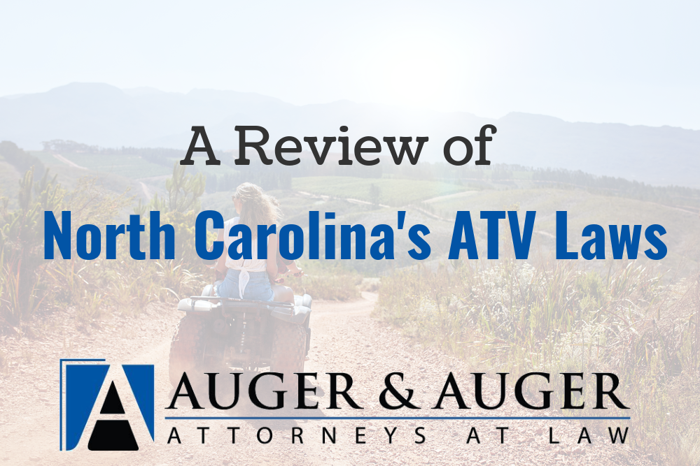 A Review of North Carolina's ATV Laws