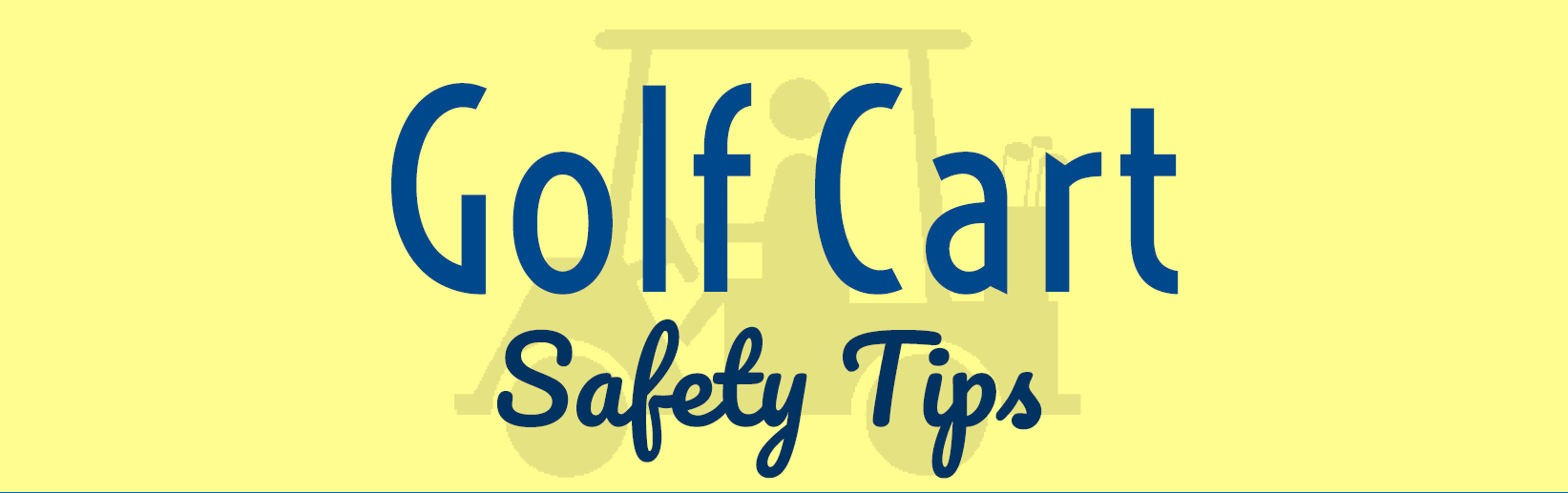 Golf Cart Safety Tips header